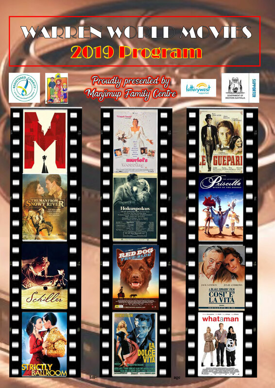 WARREN WORLD MOVIES - 2019 SEASON - Manjimup Community